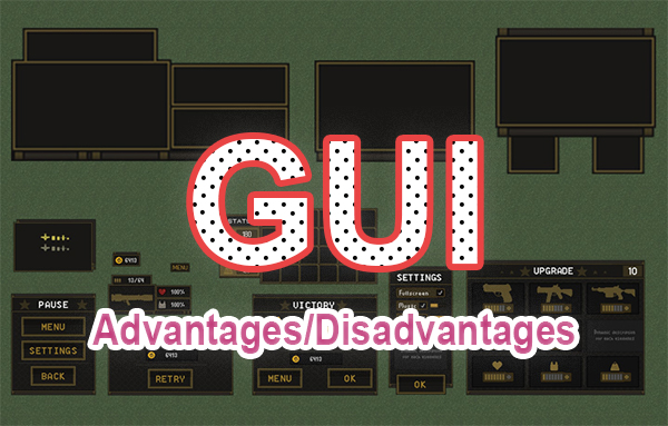 advantages and disadvantages of graphical user interface GUI